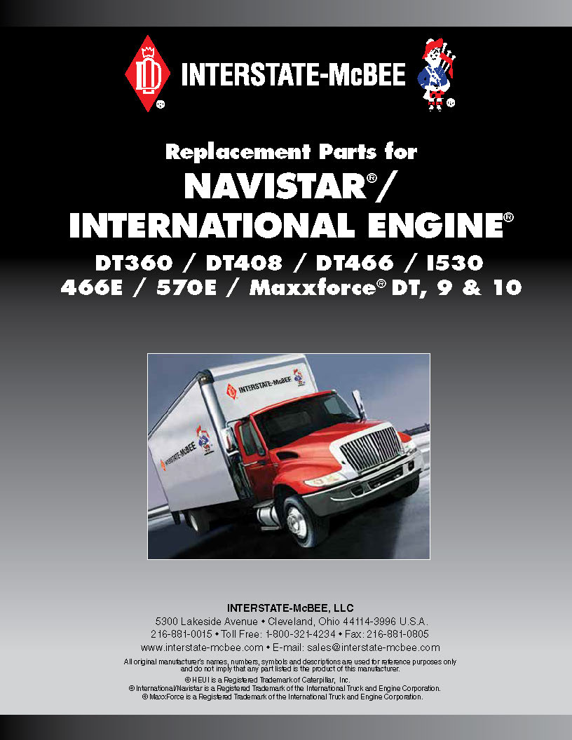 Navistar International DT360, DT408, DT466, I530, 466E, 570E, Maxxforce DT Catalog
